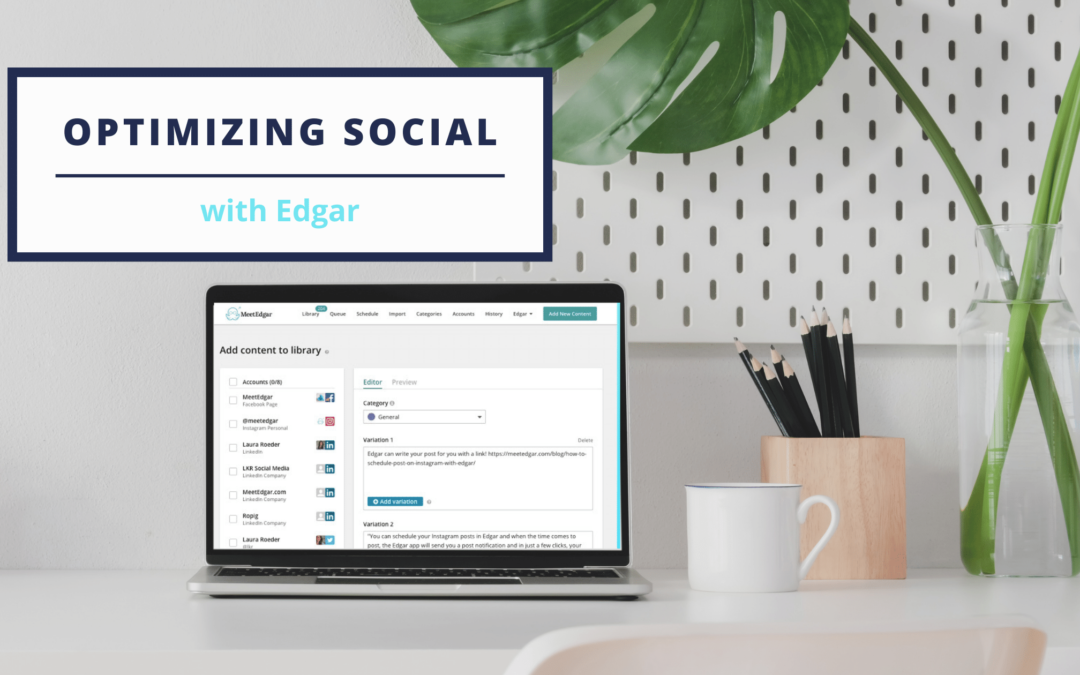 How To Optimize Your Social Media Strategy with Edgar